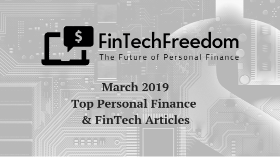 Fintech Freedom's March 2019 Top Posts | FinTech Freedom